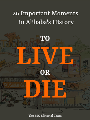 To Live or Die - 26 Important Moments in Alibaba's History